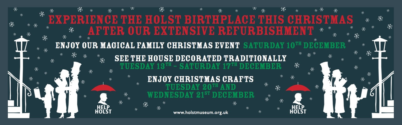 Experience the Holst Birthplace Museum this Christmas